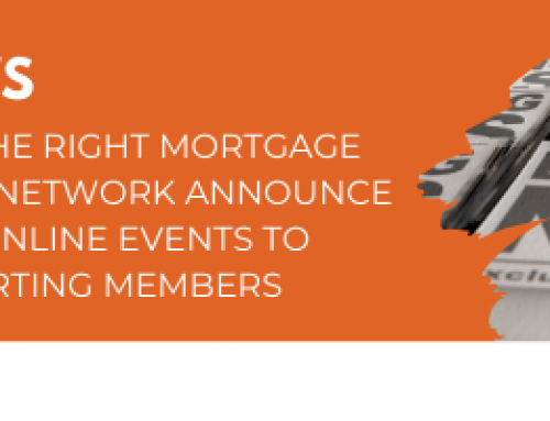 PRESS RELEASE: THE RIGHT MORTGAGE AND PROTECTION NETWORK ANNOUNCE PROGRAMME OF ONLINE EVENTS TO CONTINUE SUPPORTING MEMBERS